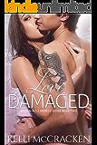 Love Damaged (Rock N Roll Heiress Book 2)