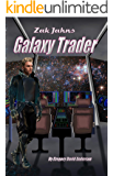 Zak Jahns: galaxy trader (Panther and Giraffe Book 0)