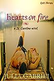Hearts on Fire (St. Caroline Series)