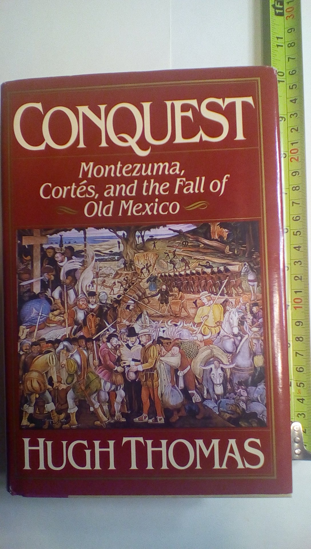 Conquest: Montezuma, Cortes, and the Fall of Old Mexico: Amazon.es ...