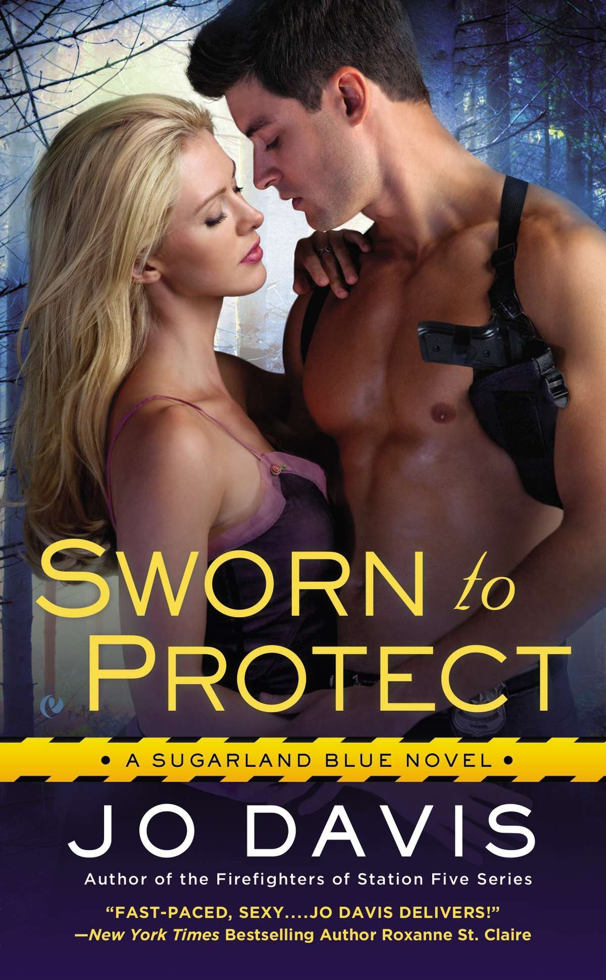 Sworn to Protect: Sugarland Blue Book 1