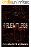 Relentless: A survival horror story