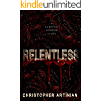Relentless: A survival horror story book cover