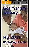 Goalmanism January: HG 2021
