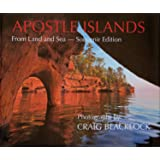 Apostle Islands (Souvenir Edition): From Land and Sea