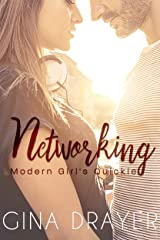Networking: A Modern Girl's Quickie Kindle Edition