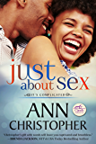 Just About Sex (It's Complicated Book 3)