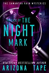 The Case Of The Night Mark (Samantha Rain Mysteries Book 1) Kindle Edition