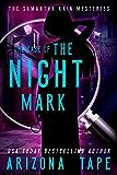 The Case Of The Night Mark (Samantha Rain Mysteries Book 1) (English Edition)