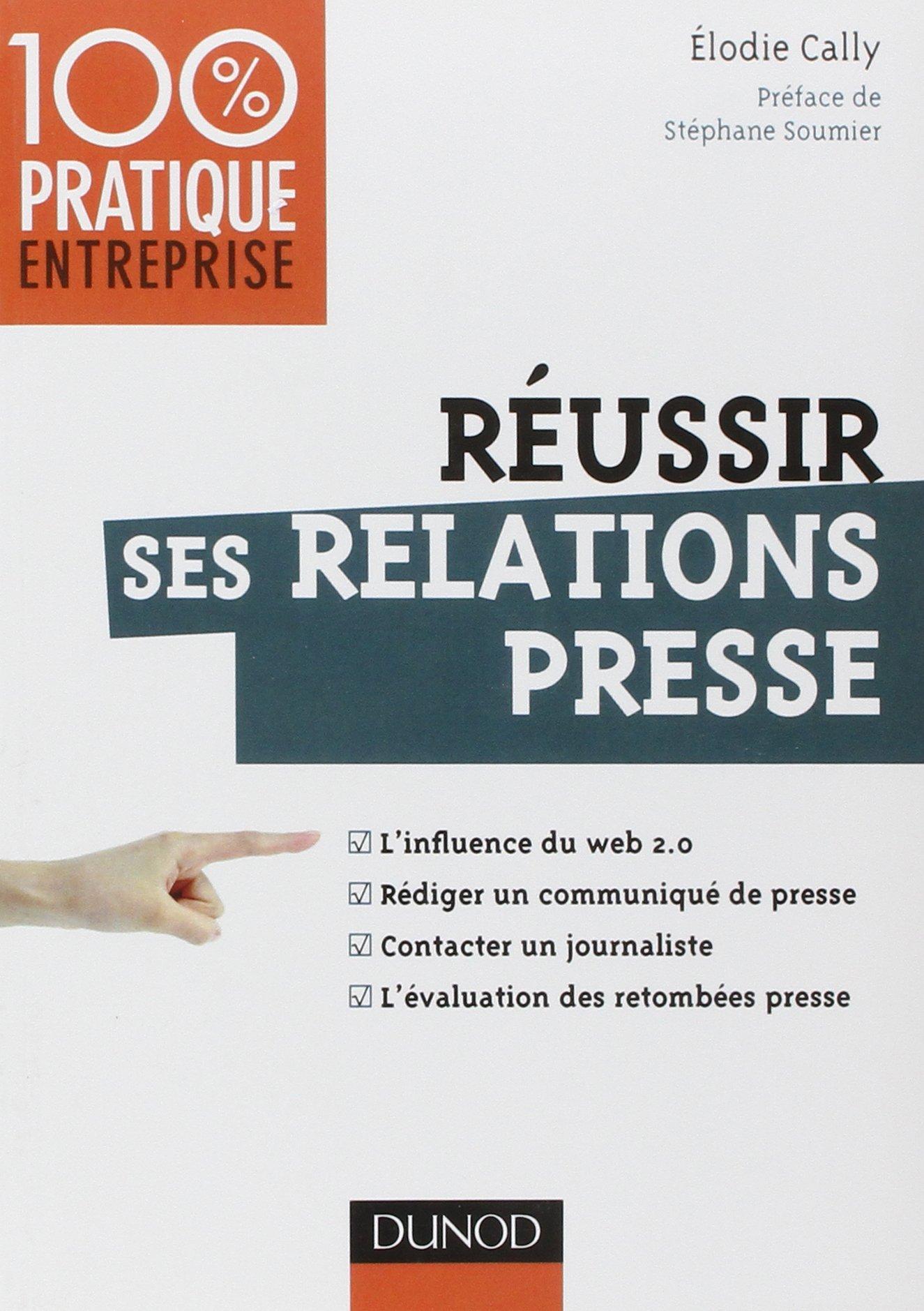 Sehr Amazon.fr - Réussir ses relations presse - Web 2.0 - Communiqué de  CA02