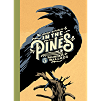 In the Pines: 5 Murder Ballads book cover