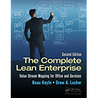 The Complete Lean Enterprise: Value Stream Mapping for Office and Services, Second Edition (English Edition)