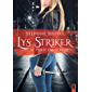 Lys Striker: 1 - Piégée par le passé