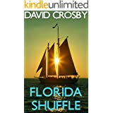 The Florida Shuffle: A Florida Thriller (Will Harper Mystery Series Book 4)
