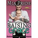 Raising Grace: A contemporary Romantic Comedy (Baby on Board Series Book 1)