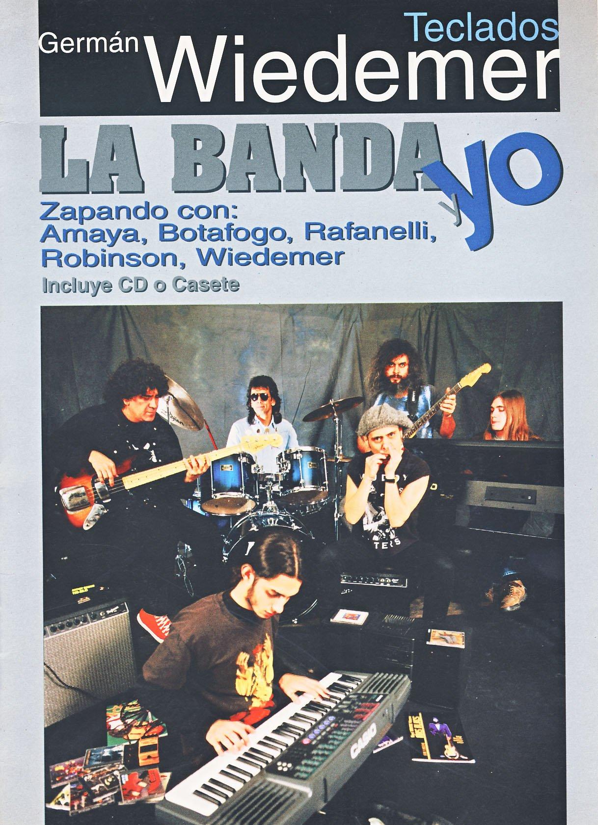 LA BANDA Y YO - para Teclado (Inc.CD) (Wiedemer) (Spanish) Paperback – 1996