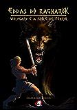 Eddas do Ragnarök: Wolfgard e a prole de Fenrir