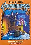 Dont Go To Sleep (Goosebumps - 54)