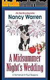 A Midsummer Night's Wedding (A Romance in Four Seasons Book 3)