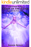 Curse of the Raven (The Union Series Book 5)