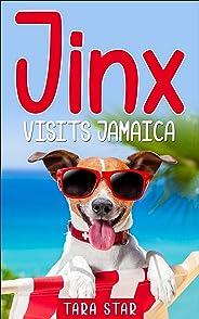 Jinx Visits Jamaica (Books For Kids Series Book 1)