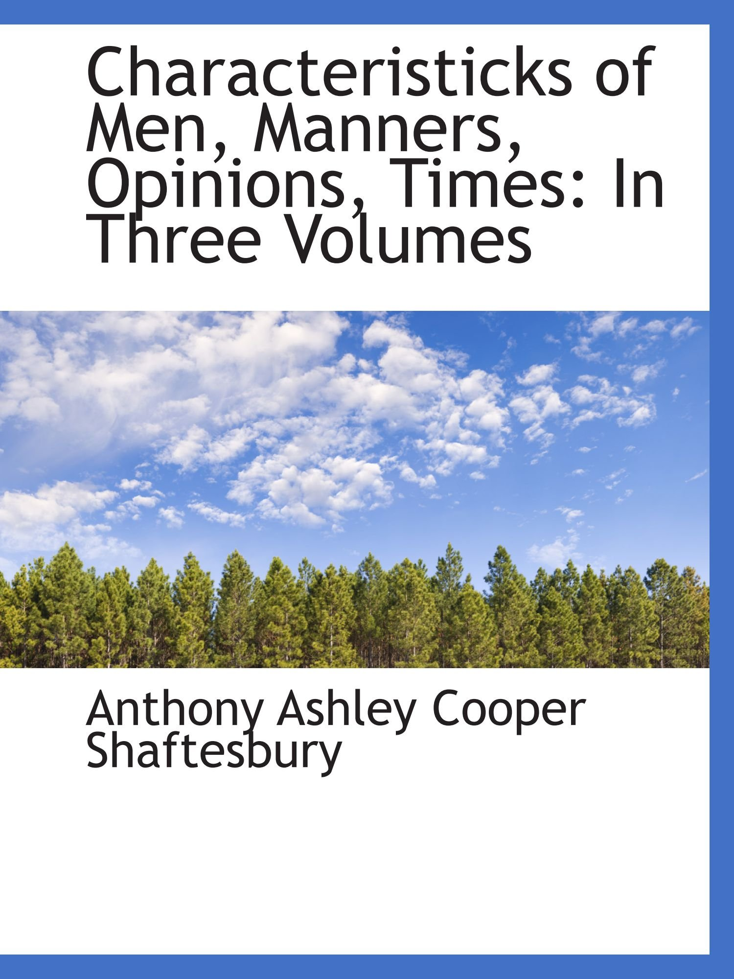 Download Characteristicks of Men, Manners, Opinions, Times: In Three Volumes ebook