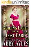 A Guiding Light for the Lost Earl: A Clean & Sweet Regency Historical Romance Novel