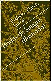 Bodas de Sangre (Ilustrado) (Spanish Edition)