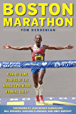 Boston Marathon: Year-by-Year Stories of the World's Premier Running Event
