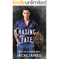 Chasing Fate (Copper Creek Shifters Book 1)