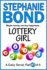 LOTTERY GIRL: part 3 of 6 Kindle Edition