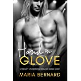 Hand In Glove (Stick Shift Lips Rockstar Romance Series Book 1)