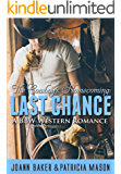 Last Chance: A BBW Western Romance (The Cowboy's Homecoming Book 1)