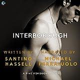 Interborough: Five Boroughs, Book 4