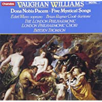 Vaughan Williams: Dona Nobis Pacem / Five Mystical Songs