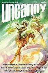 Uncanny Magazine Issue 1: November/December 2014 Kindle Edition