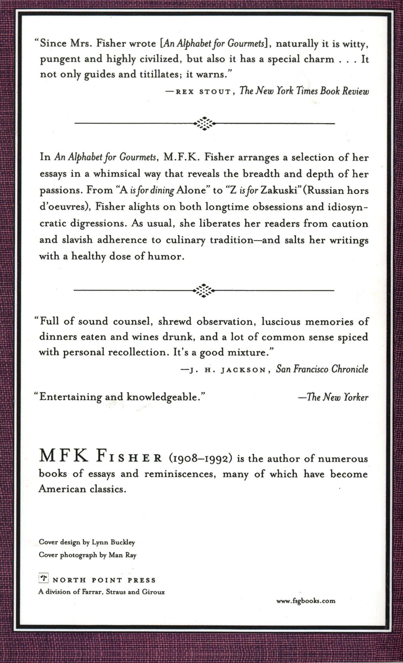 an alphabet for gourmets m f k fisher 9780865473911  an alphabet for gourmets m f k fisher 9780865473911 com books