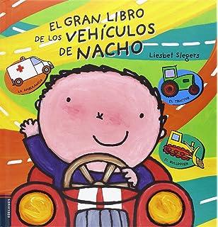 El gran libro de los vehículos de Nacho (Spanish Edition)