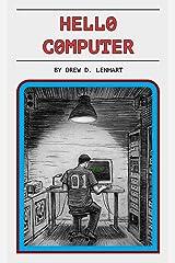 Hello Computer Kindle Edition