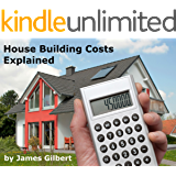 House Building Costs Explained