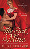 The Earl is Mine: The House of Brady (House of Brady series Book 2)