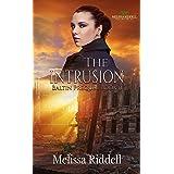 The Intrusion: (Baltin Prequel)