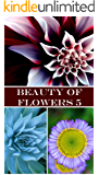 Beauty of Flowers 5: Photos (English Edition)