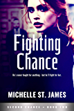 Fighting Chance (Second Chance Book 2)