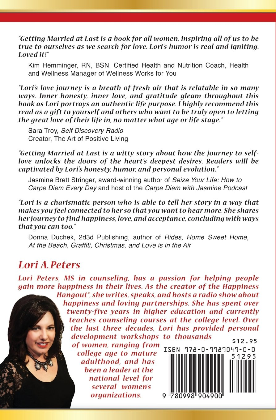 Getting married at last my journey from hopelessness to happiness getting married at last my journey from hopelessness to happiness ms lori a peters 9780998904900 amazon books fandeluxe Choice Image