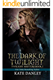 The Dark of Twilight (Twilight Shifters Book 1)