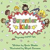 Superstar Kids: Rhyming Moral Fun