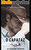 O CAPATAZ: OPERAÇÃO CAÇA COWBOY (Portuguese Edition)