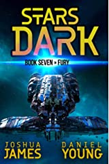 Stars Dark 7: Fury Kindle Edition