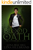Blood Oath: A New Adult Urban Fantasy (The Superiors Book 3)